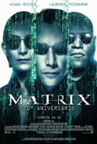 Matrix. 20 Aniversario