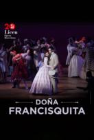 DOÑA FRANCISQUITA - Ópera Liceu 19-20
