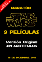 Maratón Star Wars (Episodios I a IX)