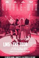 Little Mix. LM5: The Tour Film