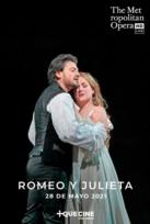ROMEO Y JULIETA - ÓPERA MET ENCORES 2021