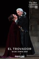 EL TROVADOR - ÓPERA MET ENCORES 2021