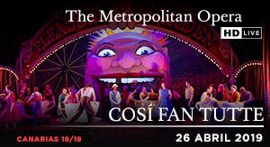 Cosí Fan Tutte - ÓPERA PREG. MET CAN 18-19