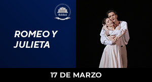 Romeo y Julieta - BALLET LIVE BOLSHOI 19-20