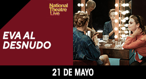 Eva al desnudo - NATIONAL THEATRE 19-20