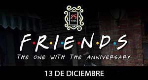 FRIENDS 25TH - I