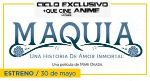 Maquia: Una Historia de Amor... - CICLO ANIME