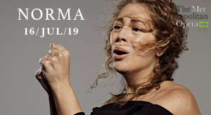 Norma - MET OPERA VERANO 2019