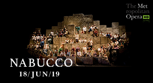 Nabucco - MET OPERA VERANO 2019