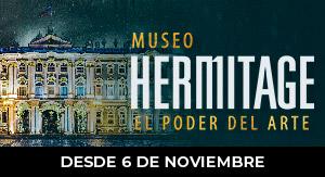 El Museo Hermitage: El poder del arte