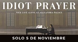 Idiot Prayer - Nick Cave