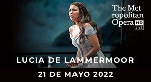 Lucía de Lammermoor MET LIVE 21-22
