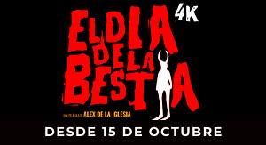 El día de la bestia (4K)